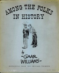Gaar Williams Portfolio AMONG the FOLKS © 1930s Tribune