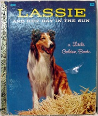 Lassie and Her Day in the Sun © 1958 Little Golden Book #518