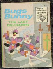 Bugs Bunny The Last Crusader © 1975 Big Little Books
