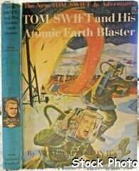 TOM SWIFT and his ATOMIC EARTH BLASTER #5 © 1954 Victor Appleton II