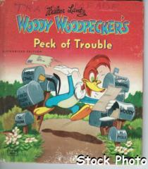Woody Woodpecker's Peck of Trouble © 1951 Whitman, Tell-A-Tale #2632