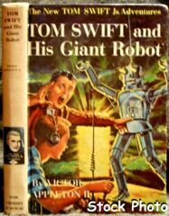 Tom Swift and His Giant Robot #4 © 1954 Victor Appleton II