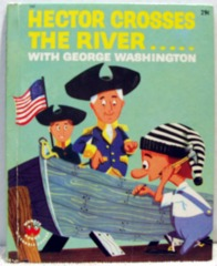 Hector Heathcote Crosses the River with George Washington © 1963 Wonder Book