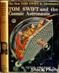 Tom Swift and the Cosmic Astronauts #16 © 1960 Victor Appleton II