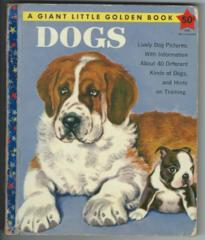 Dogs © 1957 Giant Little Golden Book #5008