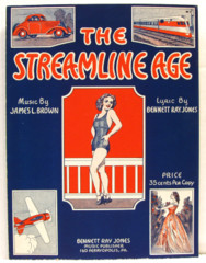 Streamline Age © 1935 James Brown, Bennett Jones
