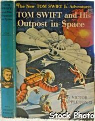 TOM SWIFT and his Outpost in Space © 1955 Victor Appleton II