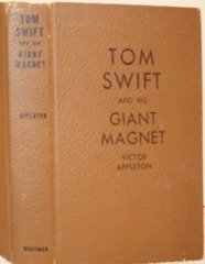 Tom Swift Sr. and his Giant Magnet © 1932 Whitman