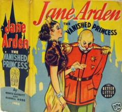 JANE ARDEN VANISHING PRINCESS © 1938 Whitman Big Little Book