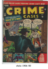 Crime Cases Comics #11 © May 1952, Atlas/Marvel