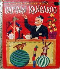CAPTAIN KANGAROO © 1956 Little Golden Book 261
