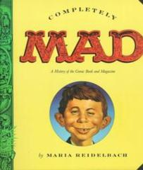 Completely Mad by Maria Reidelbach © 1992 Paperback