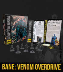 Batman Miniatures Game: Bane- Venom Overdrive Bat Box Set