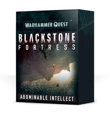 Blackstone Fortress: The Abominable Intellect