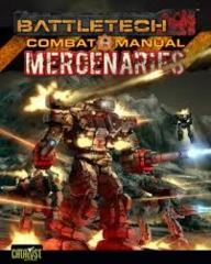Battletech: Combat Manual Mercenaries