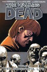 Walking Dead Vol 06 - Sorrowful Life TP