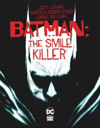 Batman: The Smile Killer #1 Cover A