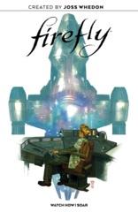 Firefly - Watch How I Soar HC