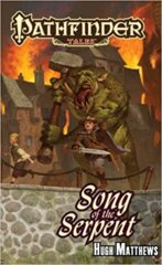 Pathfinder Tales: Song of the Serpent SC