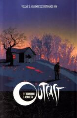 Outcast Vol 01 - A Darkness Surrouds Him TP