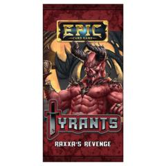 Epic Card Game: Tyrants - Raxxa's Revenge - Booster Pack