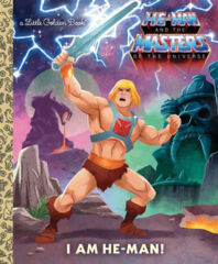 He-Man and the Masters of the Universe I Am He-Man! Little Golden Book HC