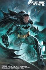 Future State: The Next Batman #2 (of 4) Cover C Braithwaite Variant