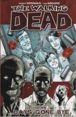 Walking Dead Vol 01 - Days Gone Bye TP
