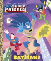 DC Super Friends Batman! Little Golden Book HC