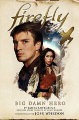 Firefly: Big Damn Hero HC