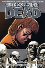 Walking Dead Vol 06 - Sorrowful Life TP