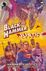 Comic Collection: Black Hammer/Justice League - Hammer Of Justice #1 - #5