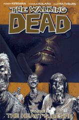 Walking Dead Vol 04 - Hearts Desire TP