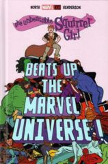 The Unbeatable Squirrel Girl Beats Up Marvel Universe HC