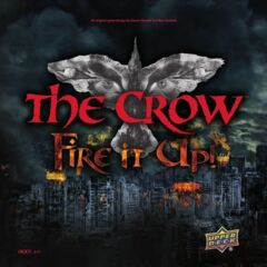 The Crow: Fire It Up