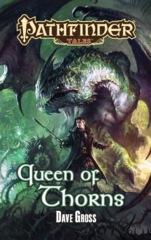 Pathfinder Tales: Queen of Thorns SC