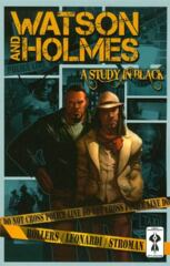 Watson and Holmes Vol 01 - Study in Black TP