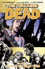 Walking Dead Vol 11 - Fear the Hunters TP