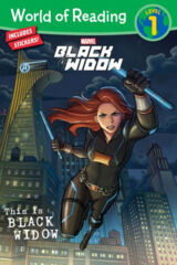 Black Widow: This Is Black Widow - World of Reading Level 1 SC