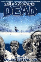 Walking Dead Vol 02 - Miles Behind Us TP