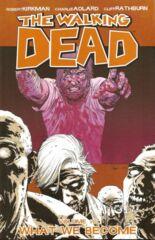 Walking Dead Vol 10 - What We BecomeTP