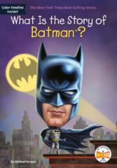 What Is the Story of Batman? SC