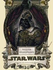 William Shakespeare's Star Wars HC