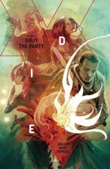 Die Vol 02 - Split The Party TP