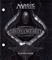 2013 Core Set  - Player's Guide