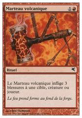 Marteau volcanique (Volcanic Hammer)