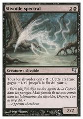 Slivoïde spectral (Spectral Sliver) #28/60