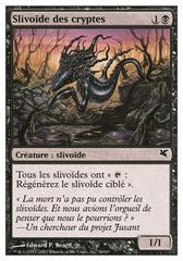 Slivoïde des cryptes (Crypt Sliver) #30/60