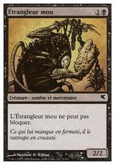 Étrangleur mou (Spineless Thug) #31/60