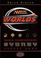 2002 Brian Kibler World Champ Deck